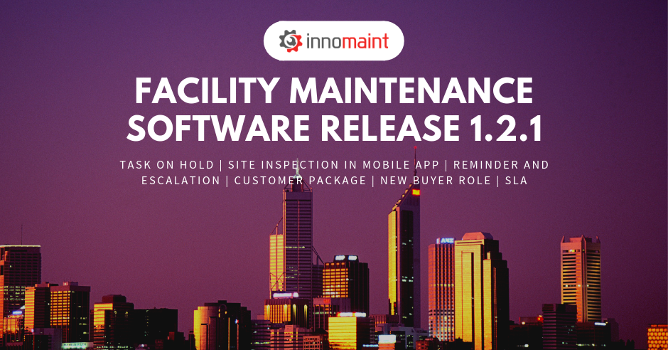 Facility Maintenance Software (FMS) Release of Version 1.2.1