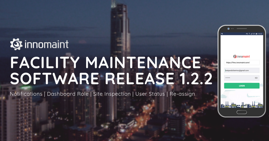 Facility Maintenance Software (FMS) Release of Version 1.2.2
