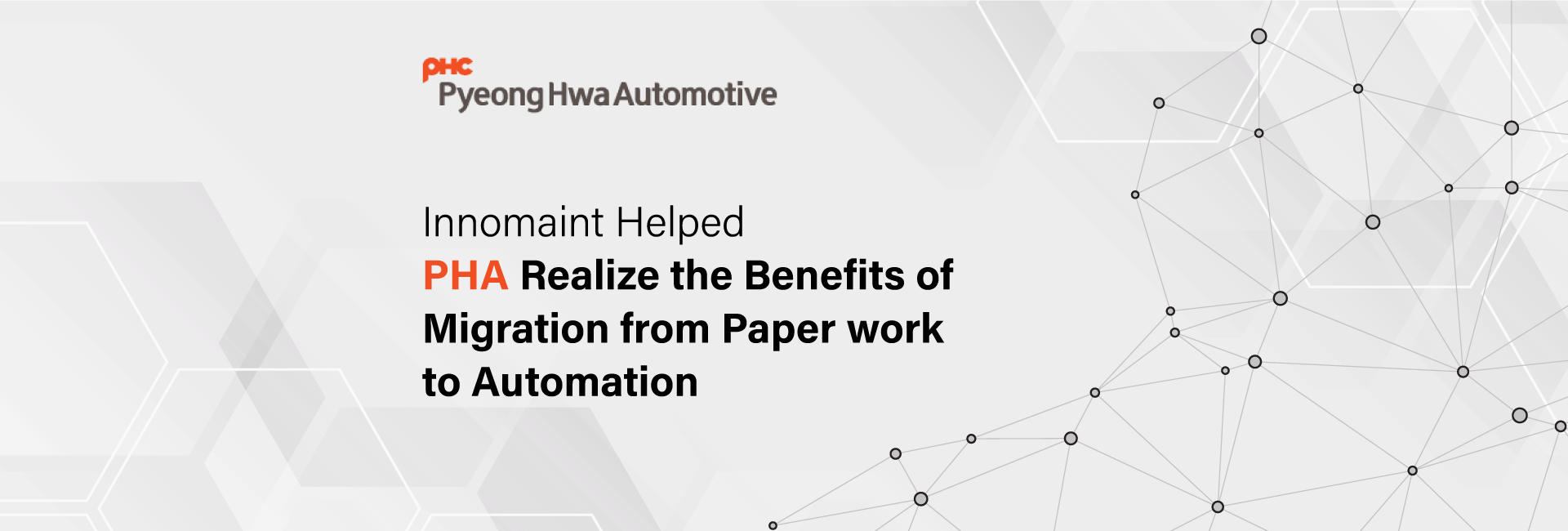 Innomaint helped PHA realize the benefits of migration from paper