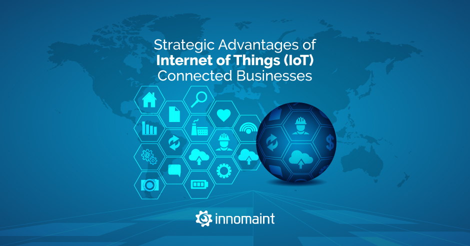 Advantages of IoT connected businesses