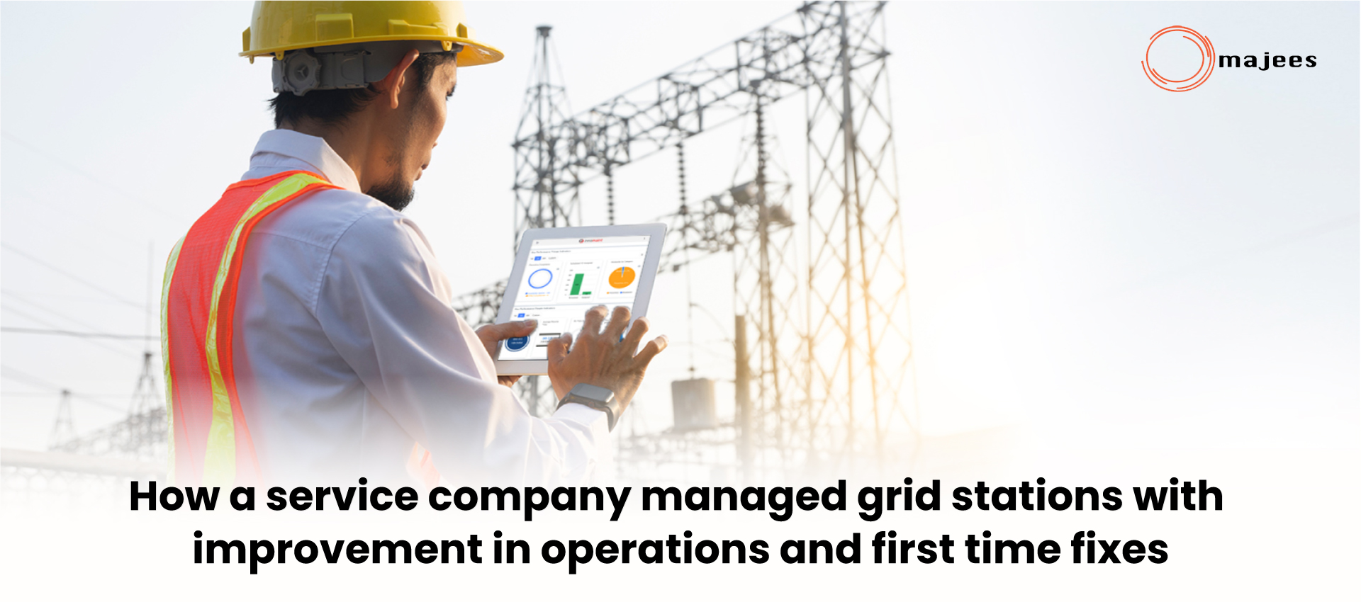 How a service company managed grid stations with improvement in